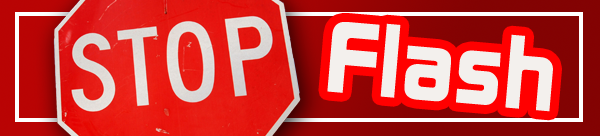 Editorial: If You Use Adobe Flash, STOP