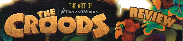 The Art of The Croods Review