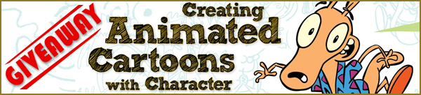 Win Creating Animated Cartoons with Character by Joe Murray