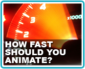 How Fast Should You Animate?