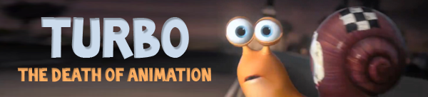Turbo the Death of Animation