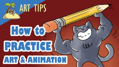 Practice Art and Animation